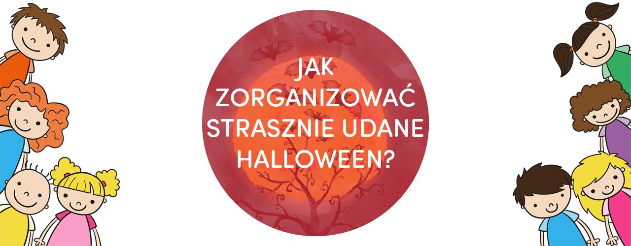 jak zorganizować imprezę halloween, strasznie dobra impreza halloween